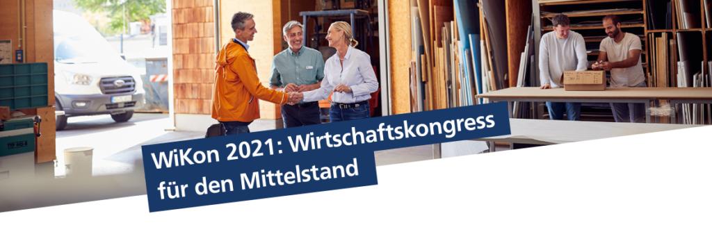 WiKon 2021 – Online-Wirtschaftskongress für Firmenkunden